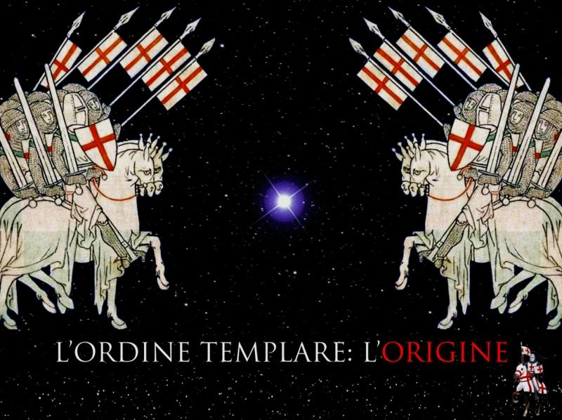 L'ordine-Templare,-l'origine