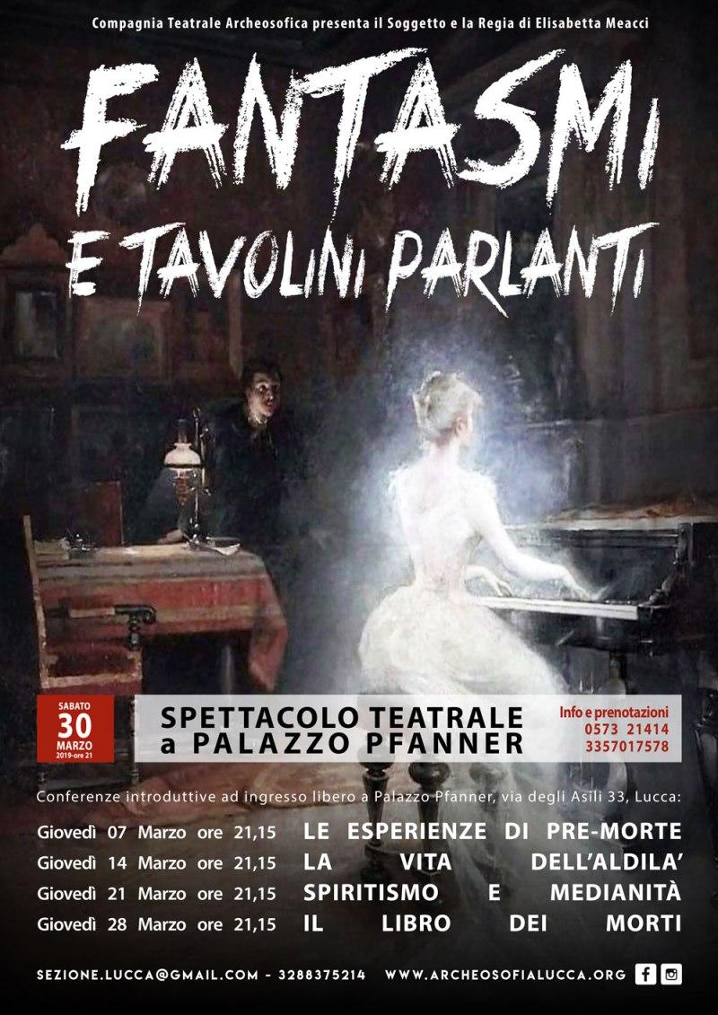 FANTASMI-E-TAVOLINI-PARLANTI-Lucca-30Marzo2019